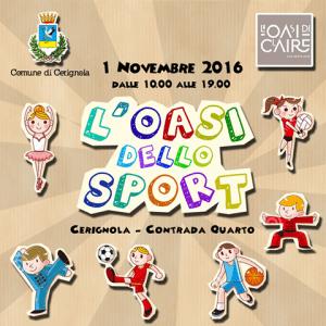 Il 1 Novembre Oasi Dello Sport a Cerignola(Fg)