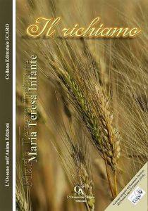 Sabato 30 Settembre a Cerignola Presentazione Del Libro''Il Richiamo''Di Maria Teresa Infante Di;Mimmo Siena